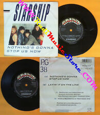 LP 45 7''STARSHIP Nothing's gonna stop us now  Layin'it on the line no cd mc dvd