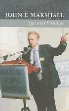 John E. Marshall: Life and Writings, , John Marshall, Very Good, 2005-01-01,