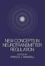 New Concepts in Neurotransmitter Regulation: Proceedings of a Symposium on Drug