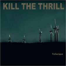 KILL THE THRILL - Tellurique DIGI