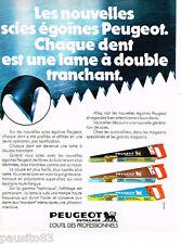 PUBLICITE ADVERTISING 085  1978  PEUGEOT OUTILLAGE   scies égoine