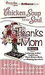 Thanks Mom : 36 Stories about Following in Her Footsteps, Mom Knows Best, and...