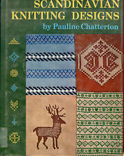Scandinavian Knitting Designs, by; Pauline Chatterton, HC Book, 1977