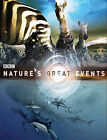 Nature's Great Events: The Most Spectacular Natural Events on the Planet by B.B.