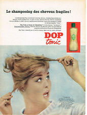 PUBLICITE ADVERTISING 015  1956  DOP TONIC  shampoing cheveux fragiles
