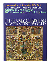 The Early Christian and Byzantine World by Jean Lassus (1967, Hardback)