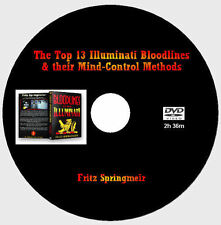The Top 13 Illuminati Bloodlines & their Mind-Control Methods - Fritz Springmeir