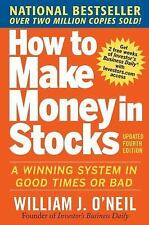 How to Make Money in Stocks : A Winning System in Good Times or Bad by...