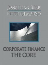 Corporate Finance: The Core by DeMarzo, Peter, Berk, Jonathan, Good Book