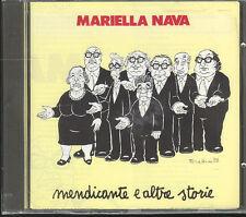 MARIELLA NAVA - MENDICANTE E ALTRE STORIE - CD (NUOVO SIGILLATO)