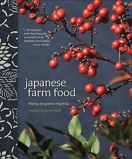 Japanese Farm Food by Nancy Singleton Hachisu (2012, Hardcover)