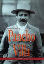 The Life and Times of Pancho Villa, Friedrich Katz, Good Book