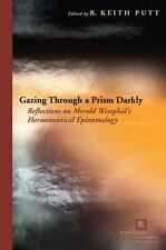 Gazing Through a Prism Darkly: Reflections on Merold Westphal's Hermen-ExLibrary