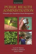 Public Health Administration : Principles for Population-Based Management by...