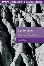 Leadership: Limits and Possibilities 9780333963876 by Keith Grint, Paperback