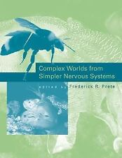 Complex Worlds from Simpler Nervous Systems (MIT Press), , Good Condition, Book