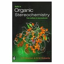 Guide to Organic Sterochemistry