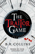 The Traitor Game, B. R. Collins