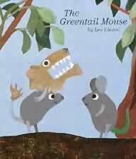 The Greentail Mouse by Leo Lionni (2003, Hardcover)