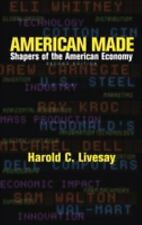 American Made: Shapers of the American Economy (2nd Edition)
