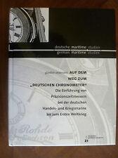 """AUF DEM WEG ZUM """"DEUTSCHEN CHRONOMETER""""~G. OESTMANN~GERMAN MARITIME STUDIES~"""