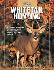 Whitetail Hunting: Top-Notch Strategies for Hunting North America's Most Popular