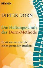 Die Haltungsschule der Dorn-Methode von Dieter Dorn (2013, Taschenbuch)