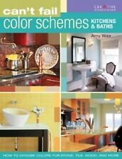 Can't Fail Color Schemes--Kitchen & Bath: How to Choose Color for Stone and Til