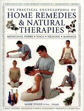 The Practical Encyclopedia of Home Remedies and Natural Therapies : Medicinal...