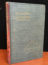 WALLER'S WONDERS: A COLLECTION OF MAGICAL EFFECTS, Charles WALLER 1st / 1st 1927