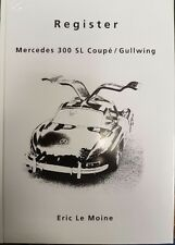 REGISTER MERCEDES 300 SL COUPE / GULLWING