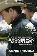 Close Range: Brokeback Mountain and Other Storie, Annie Proulx, Excellent