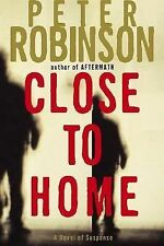 Close to Home: A Novel of Suspense (Inspector Banks Novels)-ExLibrary
