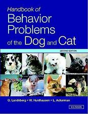 Handbook of Behavior Problems of the Dog and Cat .Second Edition. 2003.