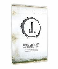Jesus-Centered Small Group Bible Studies : 7 Sessions for Discovering Jesus...