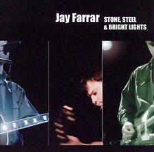 Stone Steel & Bright Lights, Farrar, Jay, Good