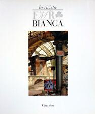 Rivista FMR Bianca: «Classico», Gennaio 2009, Ed. FMR / Gruppo ART'E'