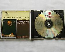 Francesco DA MILANO - Paul O'DETTE Intabolatura da leuto CD ASTREE E 7705 (1986)