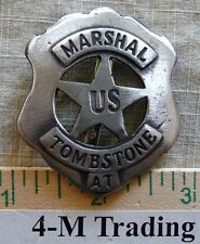 MARSHAL U. S. TOMBSTONE AT BADGE (BADGES OF THE  OLD WEST) FREE SHIPPING