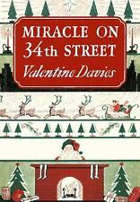 Miracle on 34th Street : [Facsimile Edition] by Valentine Davies (2001,...