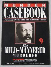 Murder Casebook Issue 9 - The Mild-Mannered Murderer DR. Crippen