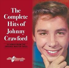 The Complete Hits of Johnny Crawford * by Johnny Crawford (Feb-2013, Hit Parade)
