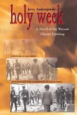 Polish and Polish American Studies: Holy Week : A Novel of the Warsaw Ghetto...