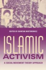 Indiana Series in Middle East Studies: Islamic Activism : A Social Movement...