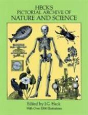 Heck's Pictorial Archive of Nature and Science (Dover Pictorial Archiv-ExLibrary