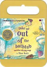 Take Me Out of the Bathtub And Other Silly Dilly Songs by