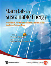Materials for Sustainable Energy: A Collection of Peer-Reviewed Research and Rev