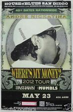 "ANDRE NICKATINA / FASHAWN ""WHERE'S MY MONEY? 2012 TOUR"" SAN DIEGO CONCERT POSTER"