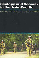 Strategy & Security in the Asia Pacific: Global & Regional Dynamics
