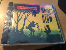 When the Tubes Begin to Glow by Doug Hoekstra SEALED cd